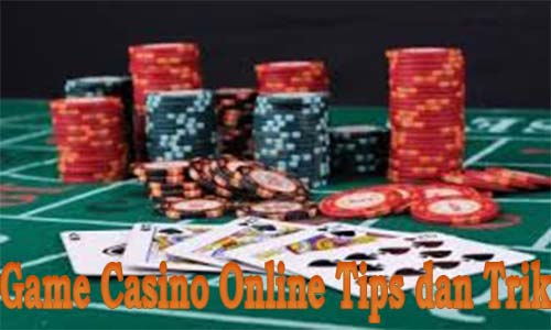 Casino Online Tips